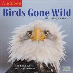 Audubon Birds Gone Wild 2018 Calendar (Calendar)
