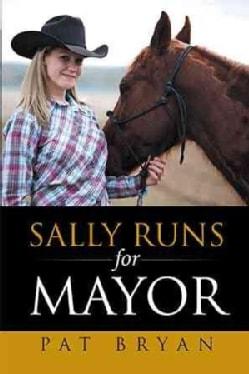 Sally Runs for Mayor (Hardcover)