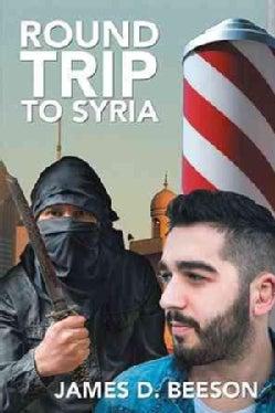 Round Trip to Syria (Hardcover)