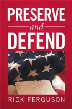 Preserve and Defend (Hardcover)