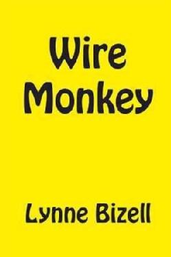 Wire Monkey (Hardcover)