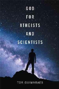 God for Atheists and Scientists (Hardcover)