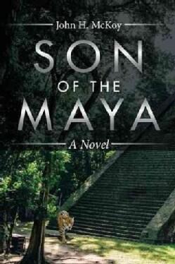 Son of the Maya (Hardcover)
