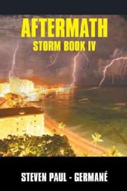 Aftermath: Storm Book Four (Hardcover)