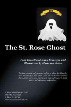 The St. Rose Ghost (Paperback)