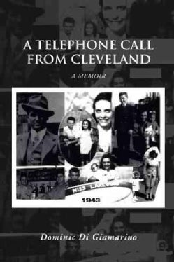 A Telephone Call from Cleveland: A Memoir (Paperback)