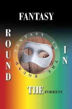 Fantasy in the Round (Hardcover)