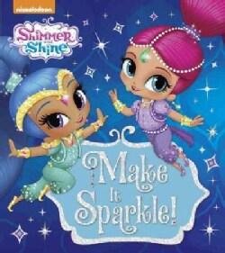 Make It Sparkle! (Board book)