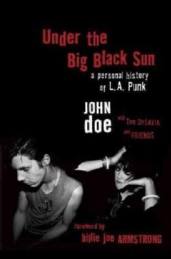 Under the Big Black Sun: A Personal History of L.A. Punk (CD-Audio)