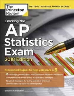 The Princeton Review Cracking the AP Statistics Exam 2018 (Paperback)