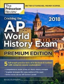 The Princeton Review Cracking the Ap World History Exam 2018 (Paperback)