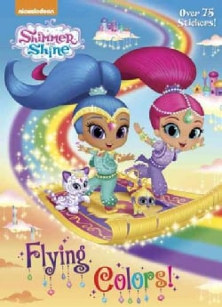 Shimmer and Shine Flying Colors! (Paperback)