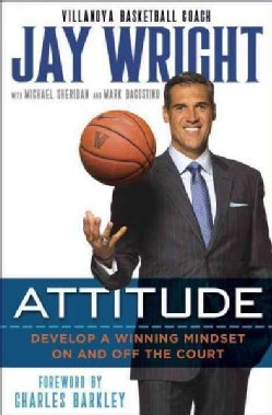 Attitude: Develop a Winning Mindset On and Off the Court (CD-Audio)