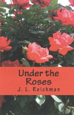Under the Roses (Paperback)