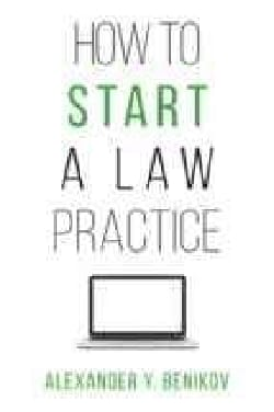 How to Start a Law Practice (Paperback)