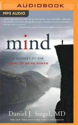 Mind: A Journey to the Heart of Being Human (CD-Audio)