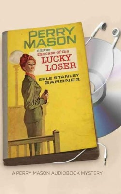 The Case of the Lucky Loser: Library Edition (CD-Audio)