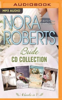 Nora Roberts Bride Series: Vision in White/Bed of Roses/Savor the Moment/Happy Ever After (CD-Audio)