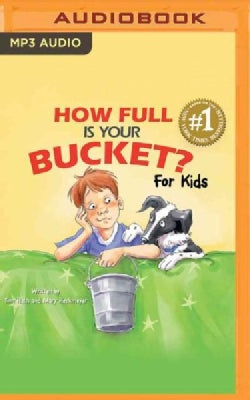 How Full Is Your Bucket? for Kids (CD-Audio)