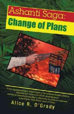 Ashanti Saga: Change of Plans (Paperback)