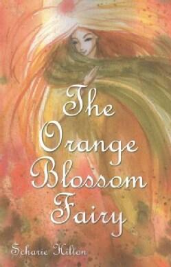 The Orange Blossom Fairy (Paperback)