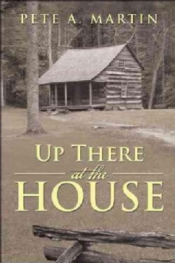 Up There at the House (Paperback)
