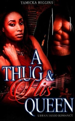A Thug & His Queen (Paperback)