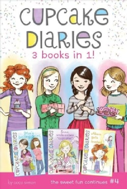 Cupcake Diaries: Mia's Boiling Point / Emma, Smile and Say Cupcake! / Alexis Gets Frosted (Paperback)