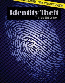 Identity Theft in the 21st Century (Hardcover)