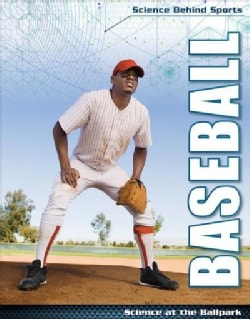 Baseball: Science at the Ballpark (Hardcover)