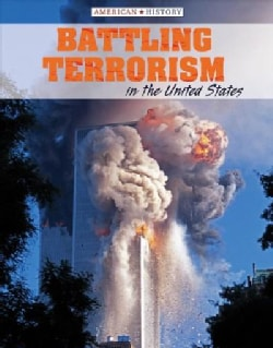 Battling Terrorism in the United States (Hardcover)