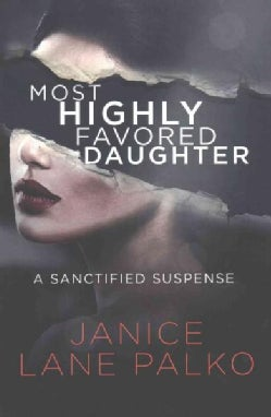 Most Highly Favored Daughter (Paperback)
