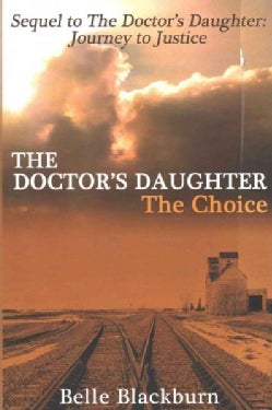 The Doctor's Daughter: The Choice (Paperback)