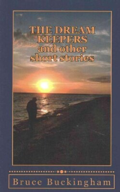 The Dream Keepers and Other Short Stories (Paperback)