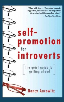 Self-Promotion for Introverts: The Quiet Guide to Getting Ahead (CD-Audio)