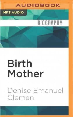 Birth Mother: A Memoir (CD-Audio)