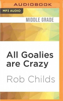 All Goalies Are Crazy (CD-Audio)