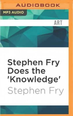 Stephen Fry Does the 'knowledge' (CD-Audio)