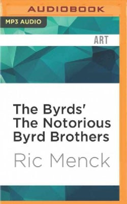 The Byrds' the Notorious Byrd Brothers (CD-Audio)