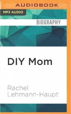 Diy Mom (CD-Audio)