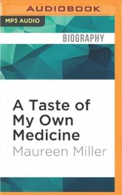 A Taste of My Own Medicine (CD-Audio)