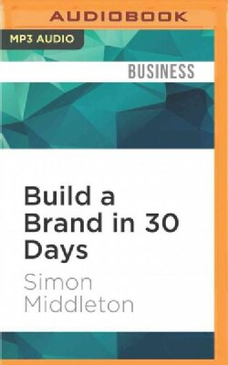 Build a Brand in 30 Days (CD-Audio)