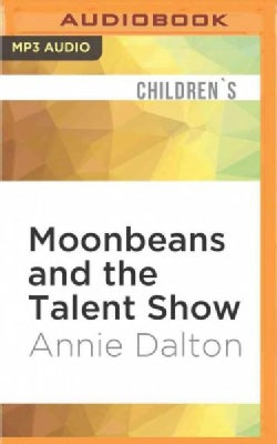 Moonbeans and the Talent Show (CD-Audio)