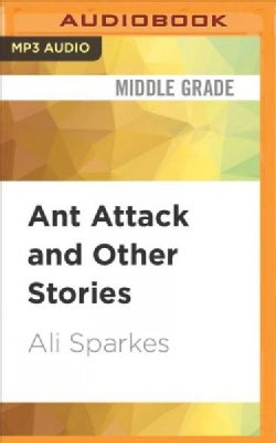 Ant Attack and Other Stories (CD-Audio)