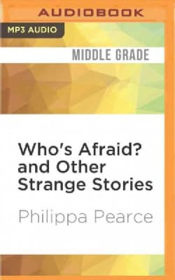 Who's Afraid? and Other Strange Stories (CD-Audio)