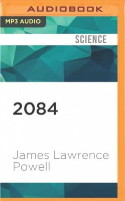 2084: An Oral History of the Great Warming (CD-Audio)