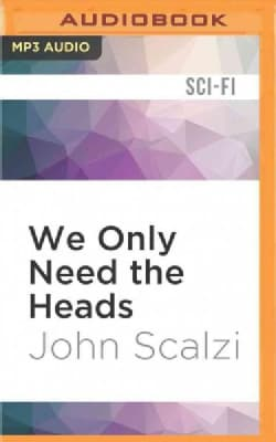 We Only Need the Heads (CD-Audio)