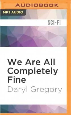 We Are All Completely Fine (CD-Audio)