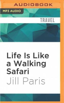 Life Is Like a Walking Safari (CD-Audio)