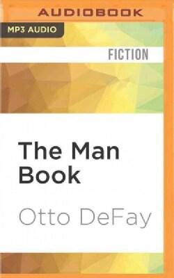 The Man Book: Booze / Boobs / and Baseball - a Kick-ass Guide (CD-Audio)